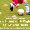 Youth Soccer DVD (3): Playing and Practicing with 8 to 12 -Year-Olds